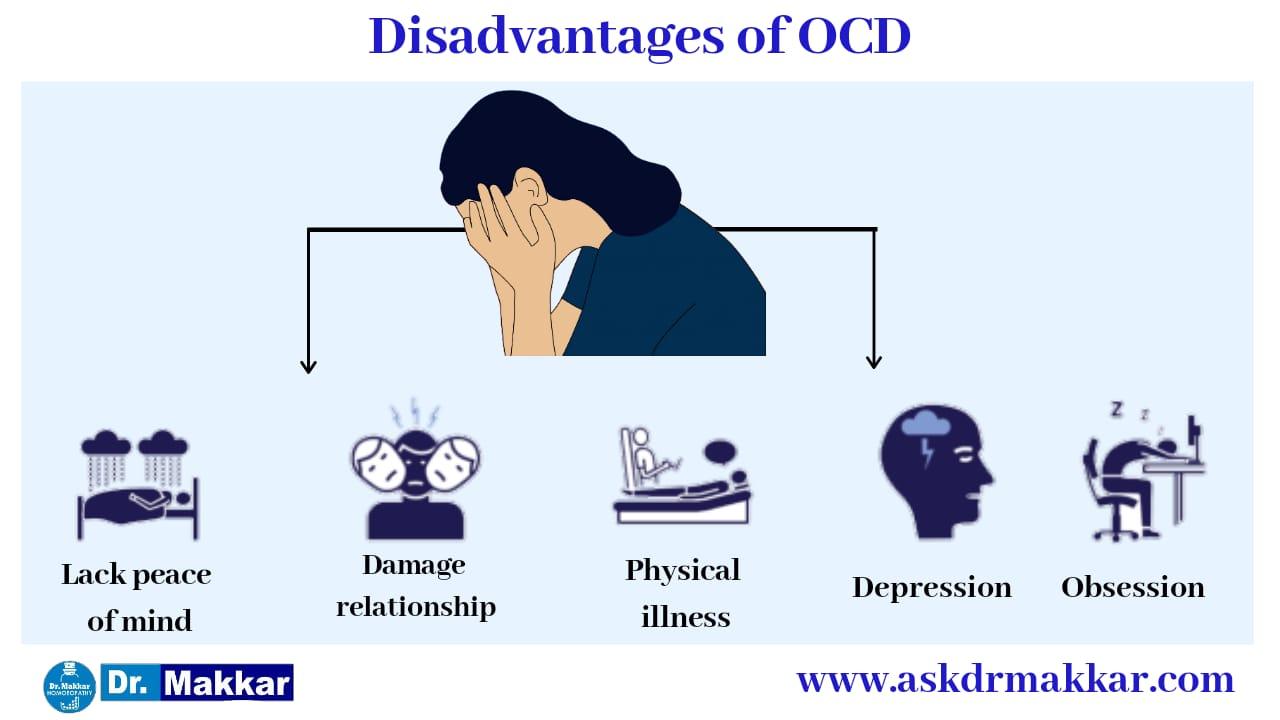Disadvantages of OCD Obsessive Compulsive Disorder